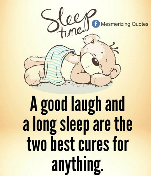 mesmerizing-quotes-a-good-laugh-and-a-long-sleep-are-21872705